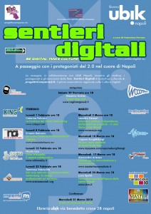 Sentieri Digitali: a Napoli con i protagonisti del web 2.0. Vieni?
